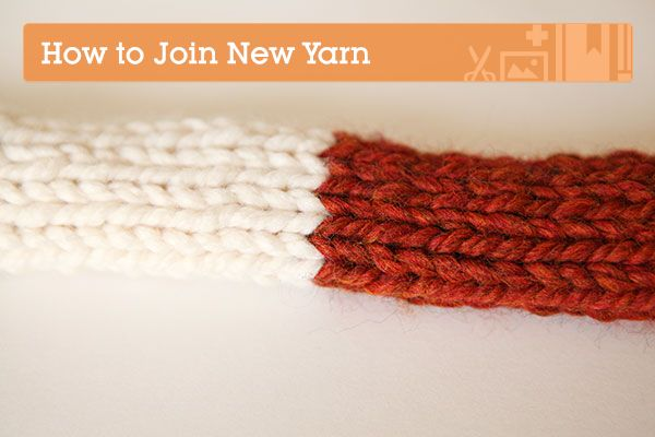 Knitting Fundamentals: How to Join New Yarn