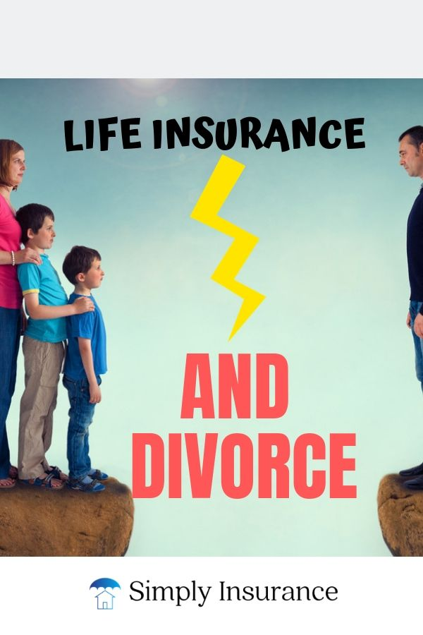 Learn How To Manage Life Insurance And Divorce Read Our Simple Walkthrough About How Life Insurance Will Work During A Divorc Life Insurance Divorce Insurance