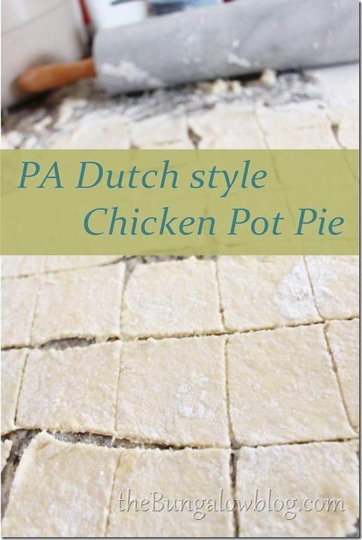 This is it! PA Dutch style Chicken Pot Pie! (read about the side dishes... ahhh!)
