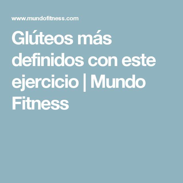 Glúteos más definidos con este ejercicio | Mundo Fitness