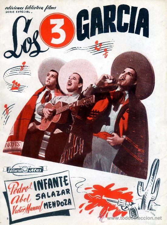 LOS TRES GARCIA (GUIA ORIGINAL LIBRO 74 PAGINAS) PEDRO INFANTE - ABEL SALAZAR (Cine - Guías Publicitarias de Películas )