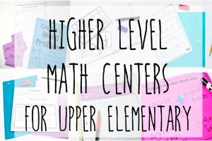 Higher Level Math Centers for Upper Elementary Students {Including Free Centers}