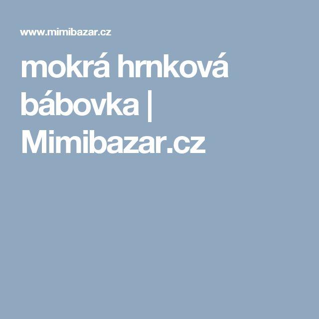 mokrá hrnková bábovka | Mimibazar.cz