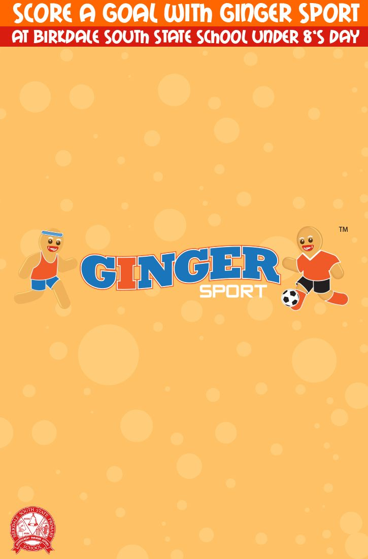 Score goals with Ginger Sport at Birkdale South State School Under 8's Day! 29 May 9am-12pm
