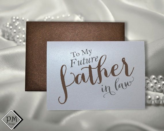 Future Mother In Law Gifts: To My Future Father In Law On Our Wedding Day Wedding