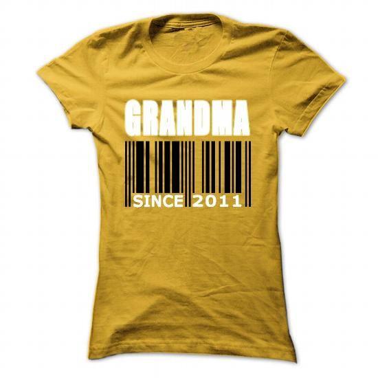 Cool #TeeFor2011 Grandma since 2011 - 2011 Awesome Shirt - (*_*)