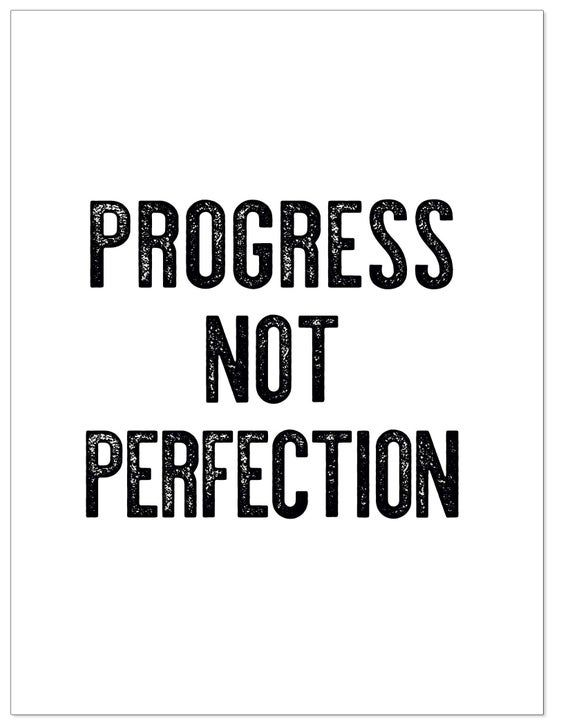 Progress Not Perfection Letter Press Style Inspirational Quote Print Fine Art Paper Laminated Canvas Or Framed Multiple Sizes In 2021 Inspirational Quotes Progress Not Perfection Play Hard Quotes