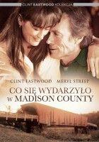 plakat do filmu Co się wydarzyło w Madison County (1995)