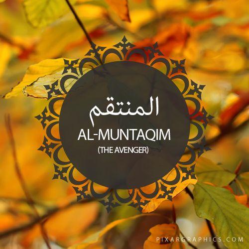 Al-Muntaqim,The Avenger,Islam,Muslim,99 Names