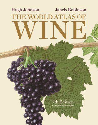The World Atlas of Wine, 7th Edition:Amazon.co.uk:Books