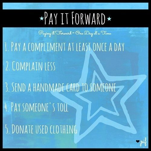 Pay It Forward Quotes Inspiration 80 Best Pay It Forward Images On Pinterest  Inspire Quotes Bonheur