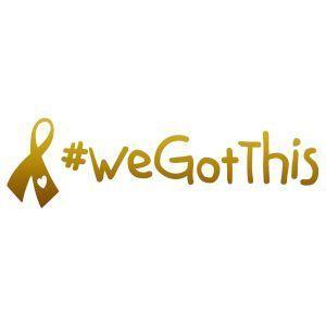 Fundraiser for Morgan Buffaloe - Childhood Cancer Awareness - #WeGotThis - Stickerbus.com