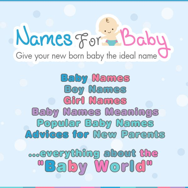 Choosing the ideal name for your baby. What to consider when picking a baby name, boy baby names and girl baby names. Tips, advices on choosing a name.