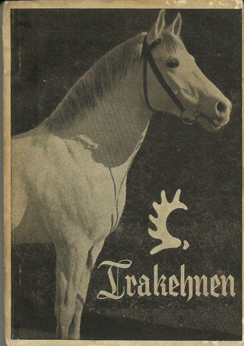 """Ostpreußen 1939 Trakehner Pferde """"Führer durch das Hauptgestüt Trakehnen""""   Antiquitäten & Kunst, Antiquarische Bücher   eBay!"""