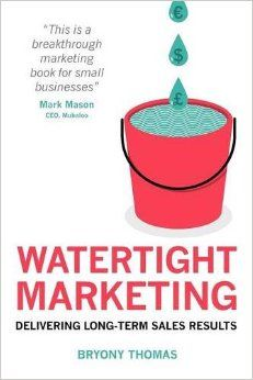 Watertight Marketing Finally, someone has taken a huge amount of marketing knowledge and converted it into a plain-English, straightforward approach held firmly together by a solid metaphor which makes it easy to grasp. If you read nothing else on marketing, read this book.