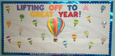 hot air balloon new year little illuminations: Back To School Bulletin Boards...Redux!