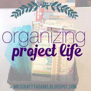 Mrs Crafty Adams: Organizing Project Life #organization #projectlife #scrapbook