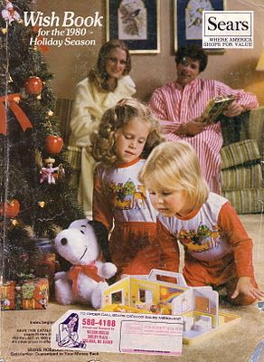 Sears Holiday Wish Book catalog was my favorite reading material in the 1970s and 1980s.