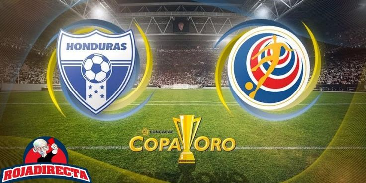 Ver Honduras vs Costa Rica EN VIVO Online Copa Oro 7 Julio 2017