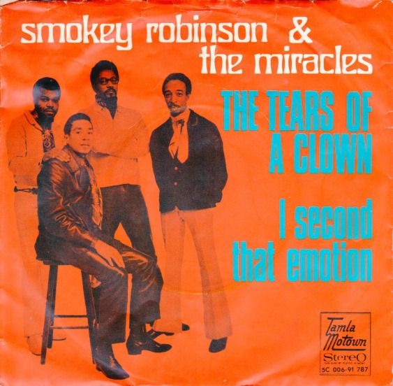 Tears of a Clown, Smokie Robinson & the Miracles, Tamla Motown (Netherlands) 5C 006-91787, issued in August 1970