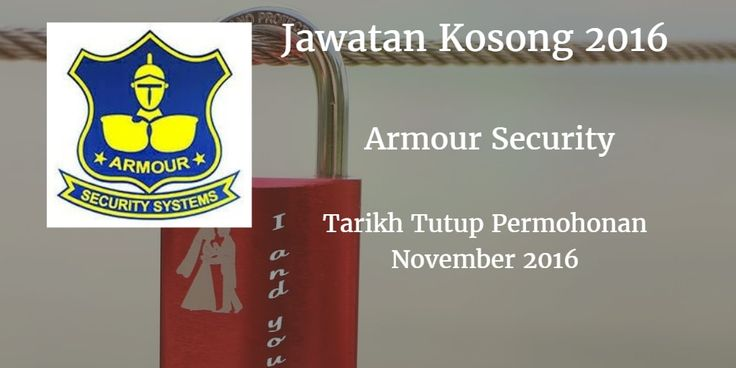 Jawatan Kosong ARMOUR SECURITY SYSTEMS (M) SDN BHD November 2016  ARMOUR SECURITY SYSTEMS (M) SDN BHD mencari calon-calon yang sesuai untuk mengisi kekosongan jawatan ARMOUR SECURITY SYSTEMS (M) SDN BHD terkini 2016.  Jawatan Kosong ARMOUR SECURITY SYSTEMS (M) SDN BHD November 2016  Warganegara Malaysia yang berminat bekerja di ARMOUR SECURITY SYSTEMS (M) SDN BHD dan berkelayakan dipelawa untuk memohon sekarang juga. Jawatan Kosong ARMOUR SECURITY SYSTEMS (M) SDN BHD Terkini November 2016…