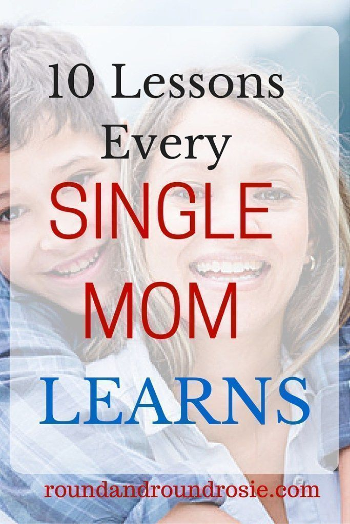 10 lessons every single mom learns. Single parenting is not easy, but there are truths you learn after divorce, truths that only a single parent, especially a single mom learns.