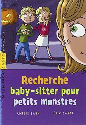 Recherche baby-sitter pour petits monstres de Amélie Sarn   Livre   d'occasion