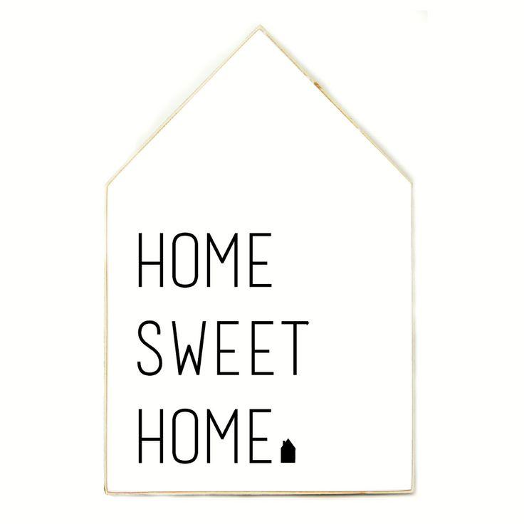 Huis XL Home Sweet Home via www.toefwonen.nl/c-2412982/huisjes-amp-prints/