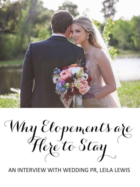 See Why Elopements Are