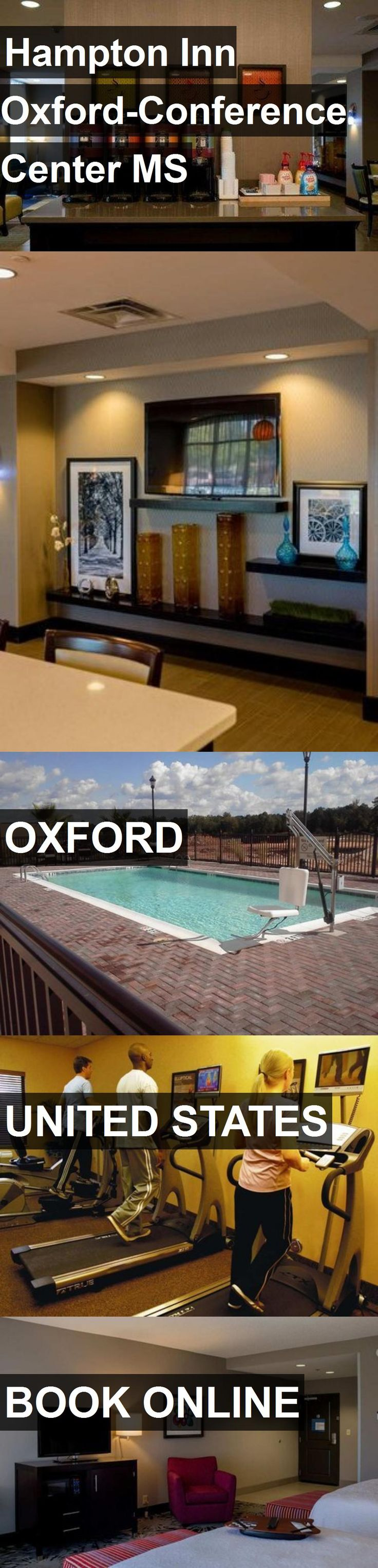 Hotel Hampton Inn Oxford-Conference Center MS in Oxford, United States. For more information, photos, reviews and best prices please follow the link. #UnitedStates #Oxford #travel #vacation #hotel