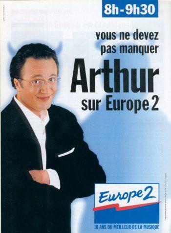 """""""Vous ne devez pas manquer Arthur sur Europe 2"""" 1997 #publicité #vintage #Europe2 #Arthur #animateur"""