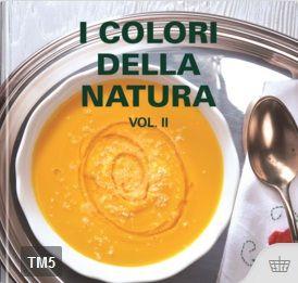 I colori della natura – Vol. II