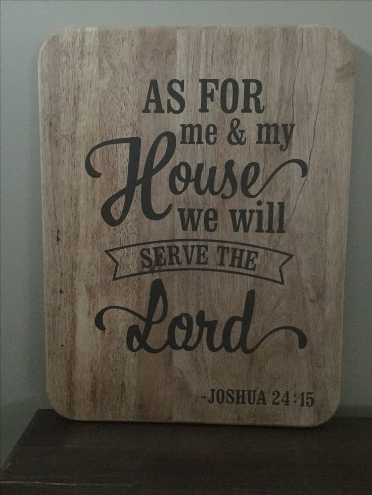 Repurposed from an old wooden tv tray.  Chalk paint.  As for me and my house we will serve the Lord.  Joshua 24:15