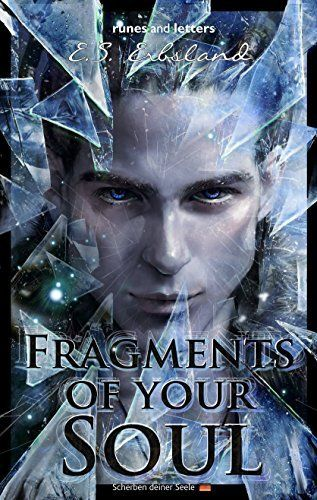 65 best novels images on pinterest teen books book boyfriends and fragments of your soul english kindle edition fandeluxe Gallery