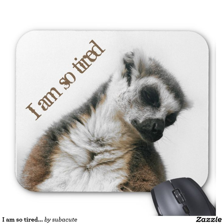 41 Best I Am So Tired, All Kinds Of Cute Gadgets, Tshirts