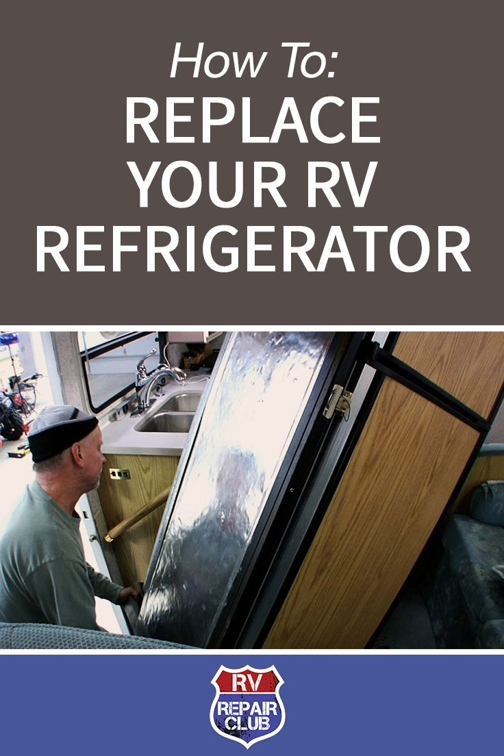 RV Refrigerator Replacement in a Few Easy Steps