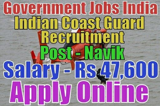 Indian Coast Guard Recruitment Post - Navik Salary - Rs 47,600 Last Date - 22-03-2017 Apply from given link in bio http://jobsgovind.blogspot.in