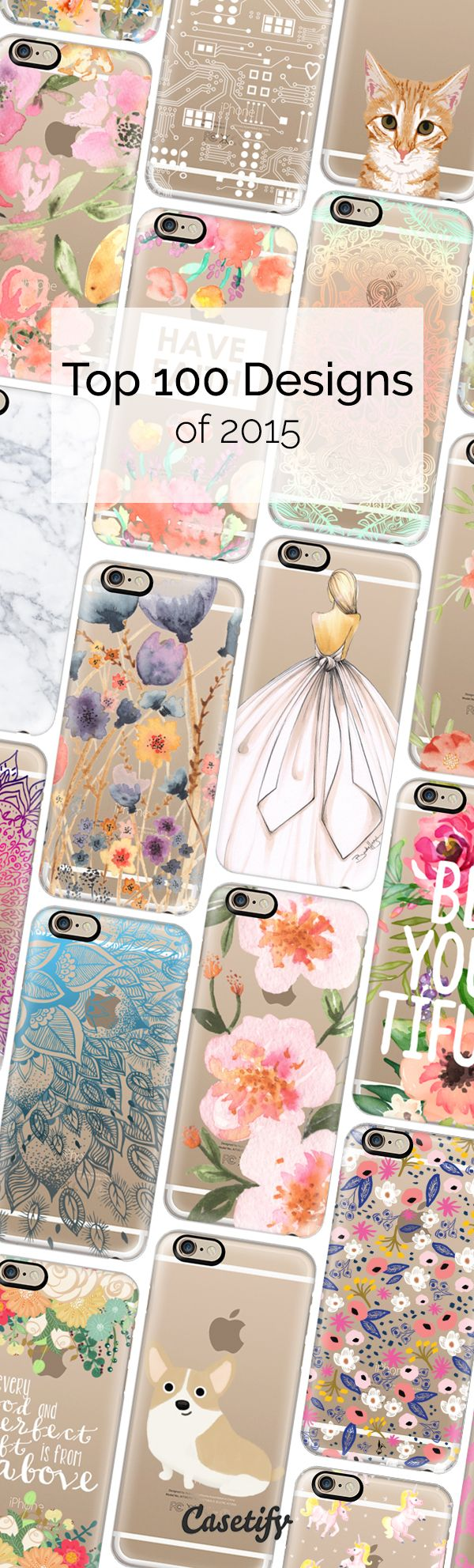 We are so over 2015. Here is a wrap of our Top 100 Designs this year! Shop them all here: http://www.casetify.com/collections/top_100_designs#/