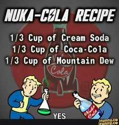Nuka-cola recipe-sounds intriguing