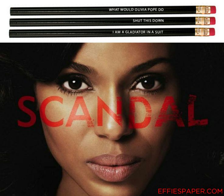 Scandal returns tonight! What better way to celebrate than with effiespaper.com Quelle Scandal! Pencils?