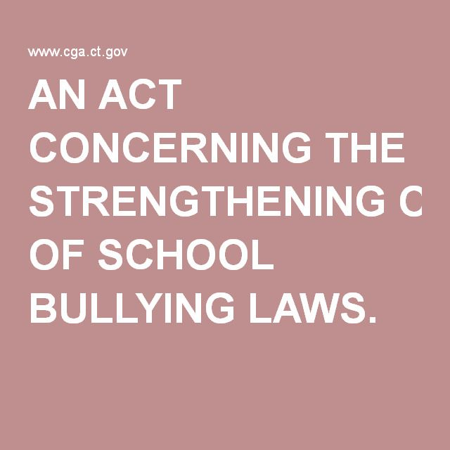 ways anti bullying laws These changes to anti-bullying laws are good first steps, but recognizing the  problem is not sufficient schools also need to know what to do.
