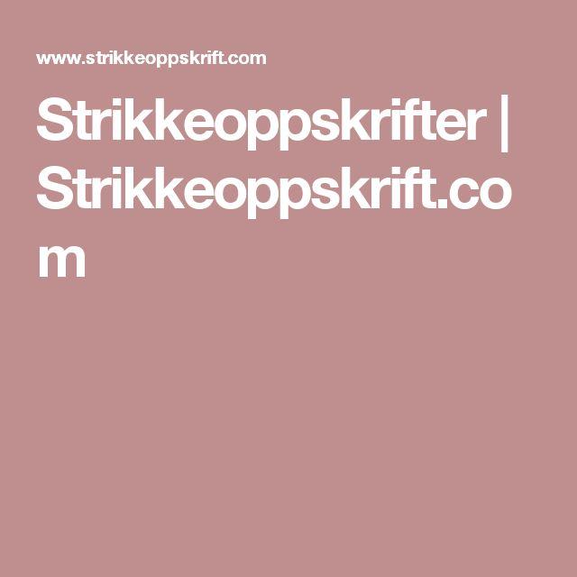 Strikkeoppskrifter | Strikkeoppskrift.com