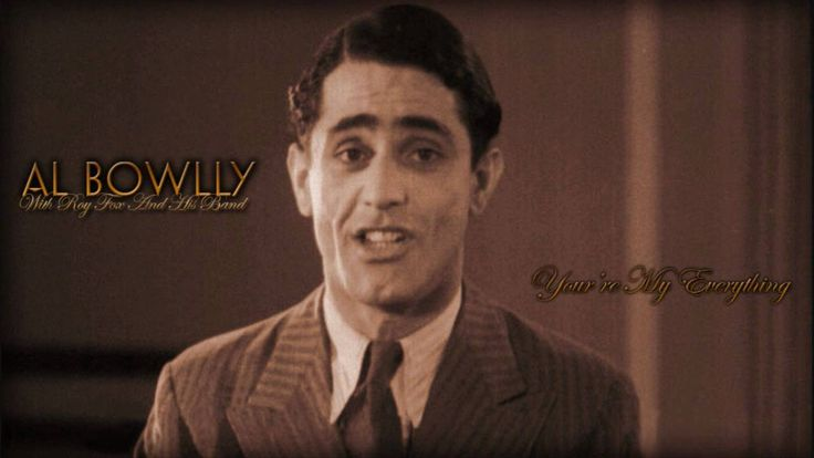 Al Bowlly: You're My Everything