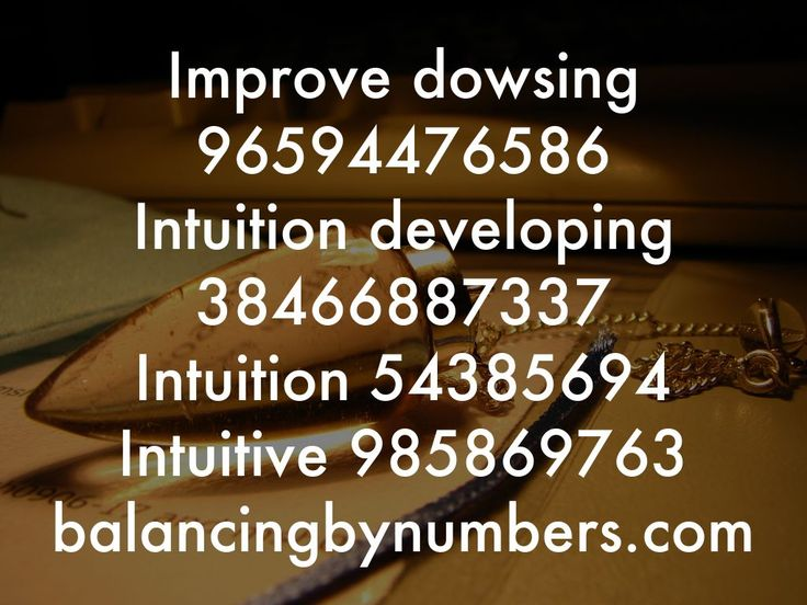 Improve dowsing and intuition. BalancingByNumbers.com