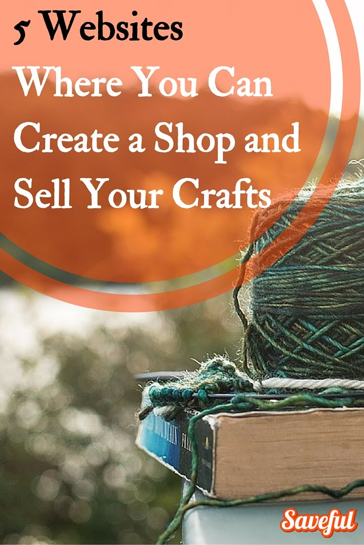 Whether you have a dedicated crafts room, a small crafts box, a bunch of scraps laying in a pile, or just an idea in your head, you could make money selling handmade crafts online.   Set up a shop for free on these 5 sites.