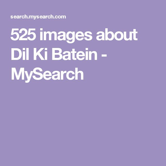 525 images about Dil Ki Batein - MySearch