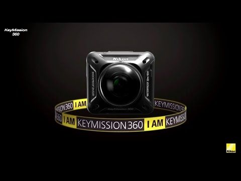 Nikon Announced First 360 Degree 4K Camera For Consumer - The KeyMission 360 Camera - Virtual Reality & Augmented Reality Trend News & Reviews - Virtual Reality Reporter
