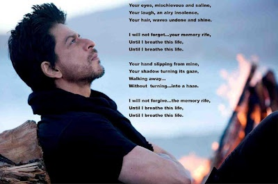"Shahrukh Khan translated the poem himself and posted this picture on his twitter account. From the movie ""Jab Tak Hai Jaan"""