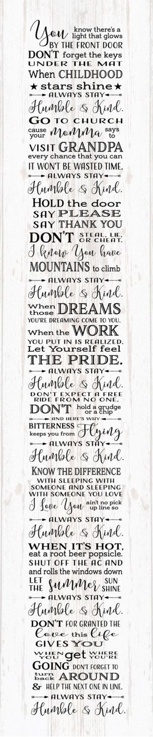 Graduation Gift - Always Stay Humble and Kind Lyrics Tim McGraw Wood Sign, Canvas Wall Art, Banner - Dorm, Christmas, Teenager, New Baby, by HeartlandSigns on Etsy