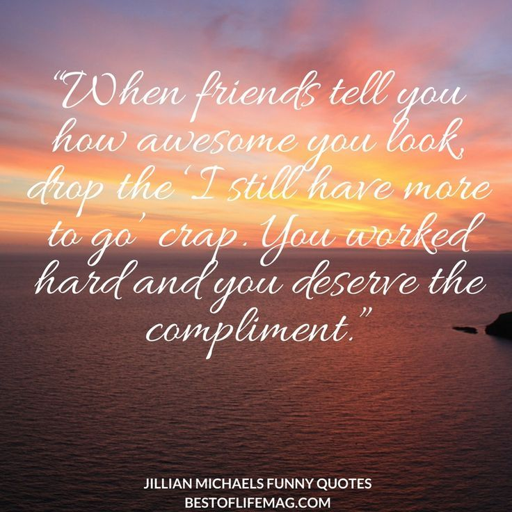 Use The Laughter Of Jillian Michaels Funny Quotes To Get You Through Tough Times Whether You Re Just Starting Jillian Michaels Funny Quotes Tough Times Quotes